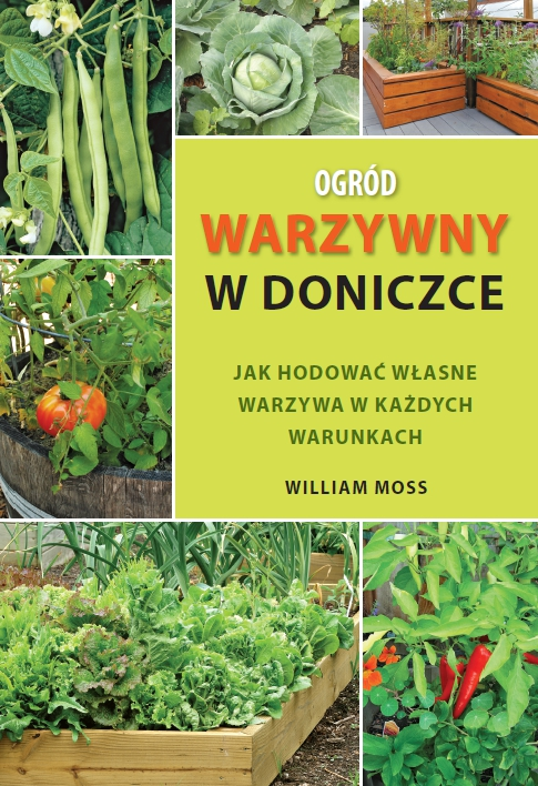 Seria Poza Szlakiem Ogród Warzywny W Doniczce Jak Hodować Własne
